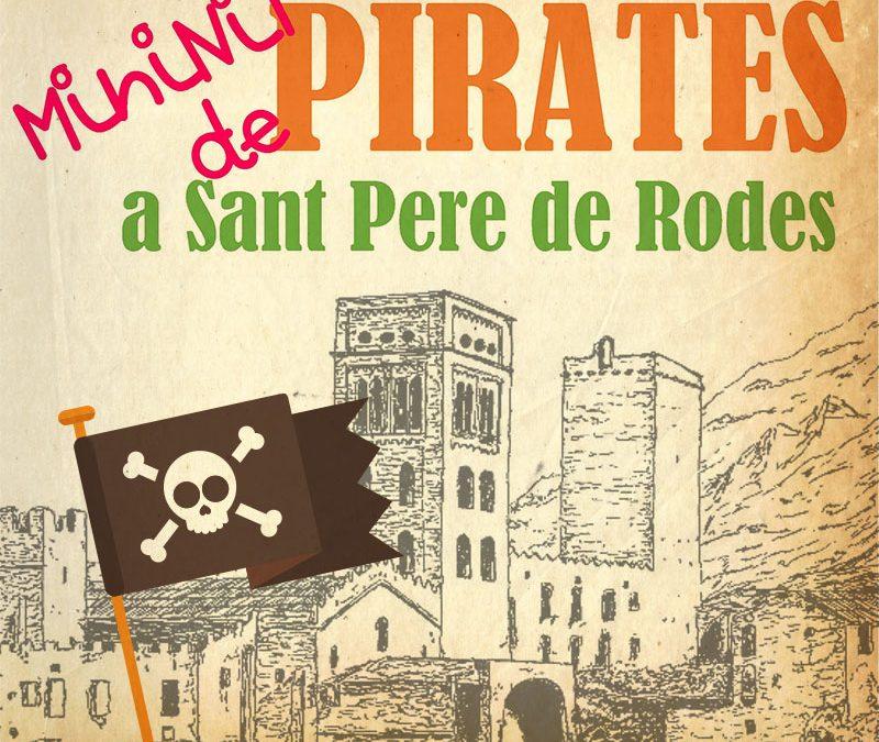 Mininits de Pirates a Sant Pere de Rodes